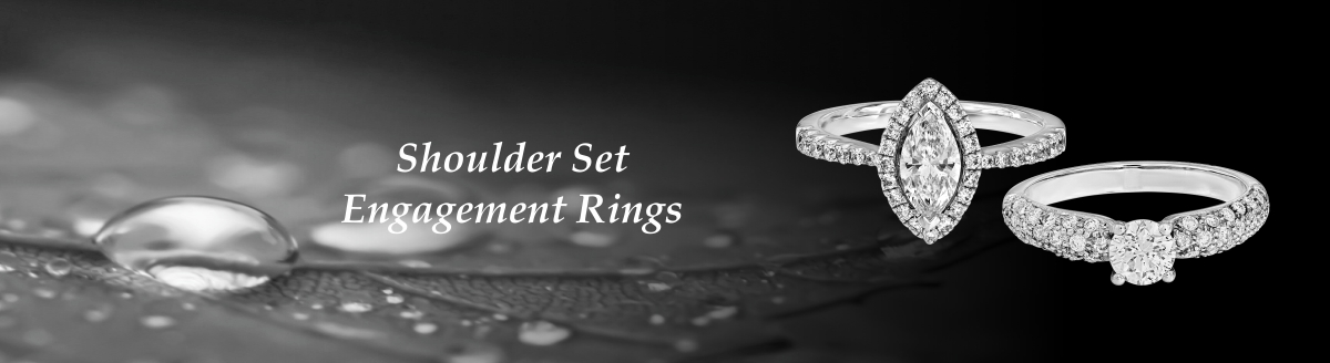 Shoulder Set Engagement Rings